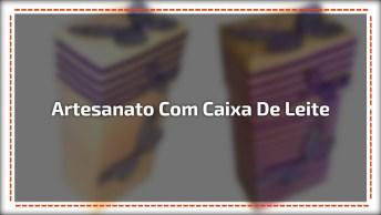 Artesanato De Caixa De Presente Lindinha, Feita Com Caixa De Leite!