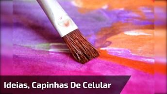Artesanato De Capinha De Celular, São 4 Ideias Super Legais E Fáceis De Fazer!