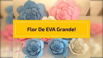Artesanato De Flor De Eva Grande Linda Para Decorar Festas, Confira!