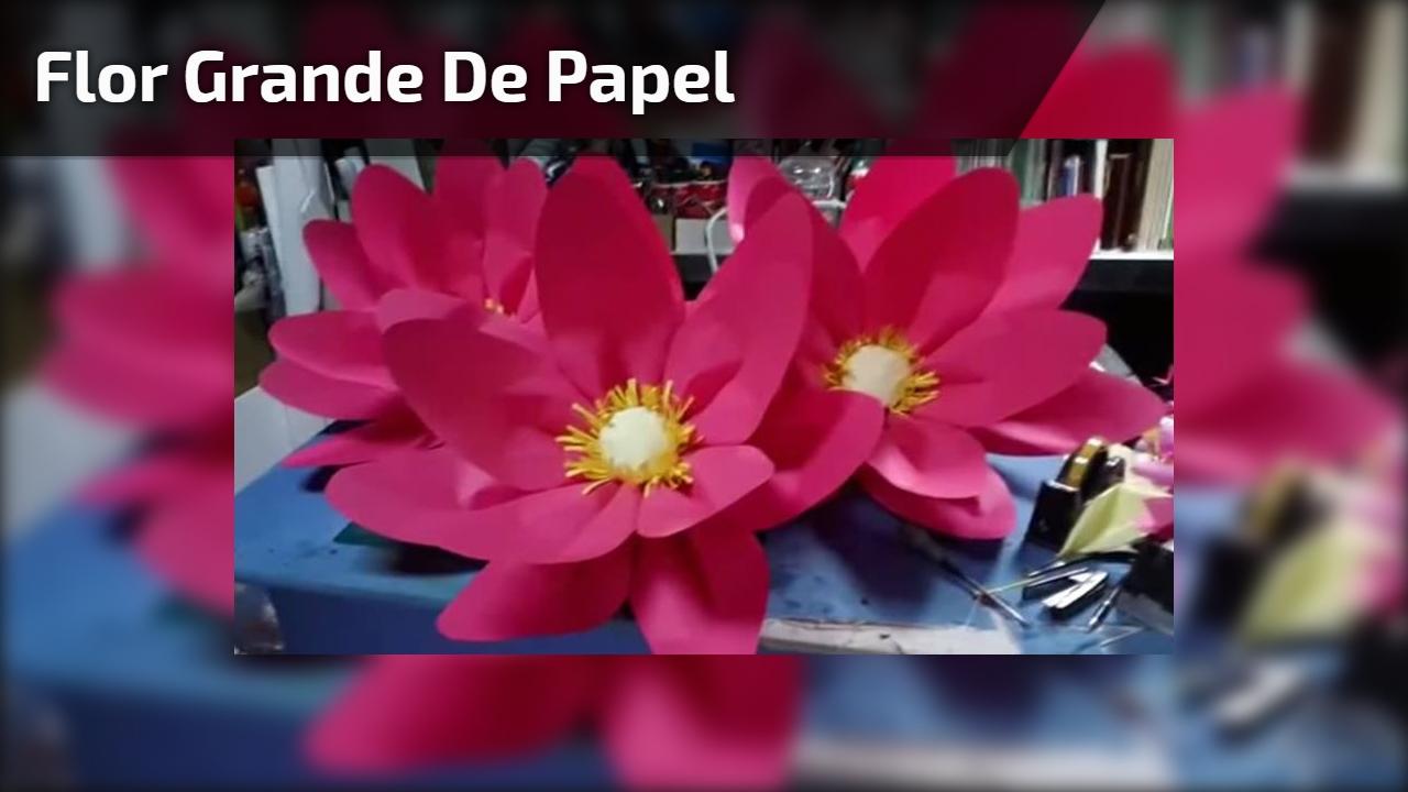 Flor grande de papel