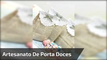 Artesanato De Lembrancinha Com Tema Porta Doces, Fácil De Fazer E Linda!