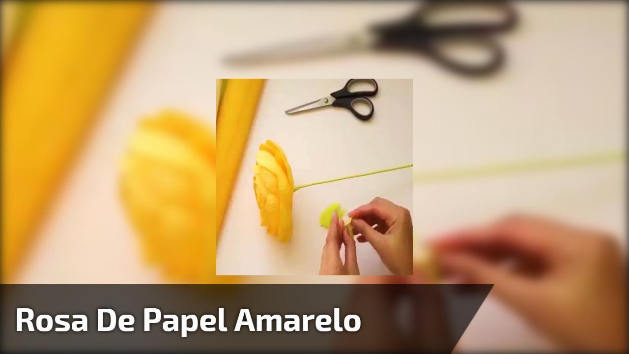Artesanato de rosa de papel amarelo, olha só como é fácil de fazer!!!
