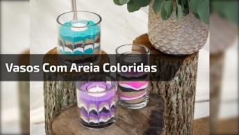 Artesanato De Vasos Com Areia Coloridas, Elas São Perfeitas Para Decorar!