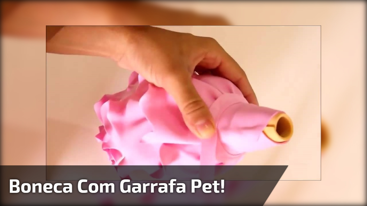 Boneca feita com garrafa pet, super fácil de aprender, confira!