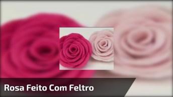 Botão De Rosa Feito Com Feltro, Fica Muito Lindo E Diferente!