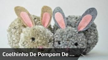 Coelhinho De Pompom De Lã, Fica Muito Fofinho, Confira!