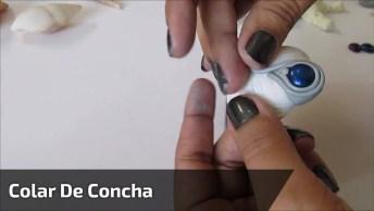 Colar De Concha, Uma Ideia Muito Boa E Barata, O Resultado É Lindo!