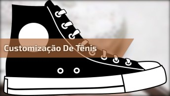 Customização De Tênis, Transforme Seu Tênis Velho Em Um Novinho Em Folha!
