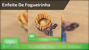 Enfeite De Fogueirinha Para Festa De São João, Simples E Bonito!