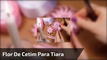 Flor De Cetim Para Tiara, Um Belíssimo Artesanato, Confira!