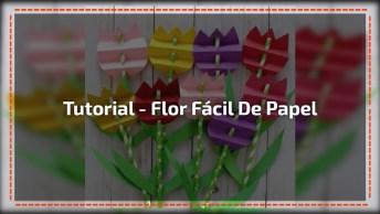 Flor Fácil De Papel, Você Vai Se Apaixonar Pelo Resultado!