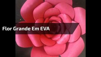 Flor Grande Em Eva, Aprenda A Fazer Para Decorar Suas Festas!