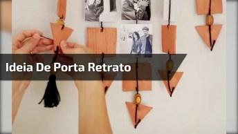 Ideia De Porta Retrato De Parede, Fica Muito Legal Para Decorar!