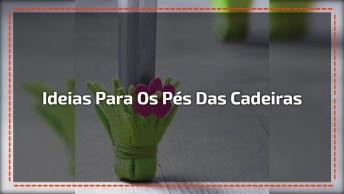 Ideias Artesanais Para Proteger O Chão Dos Pés Das Cadeiras, Confira!