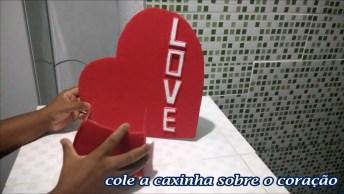 Ideias De Artesanato Para O Dia Dos Namorados, Você Vai Amar!