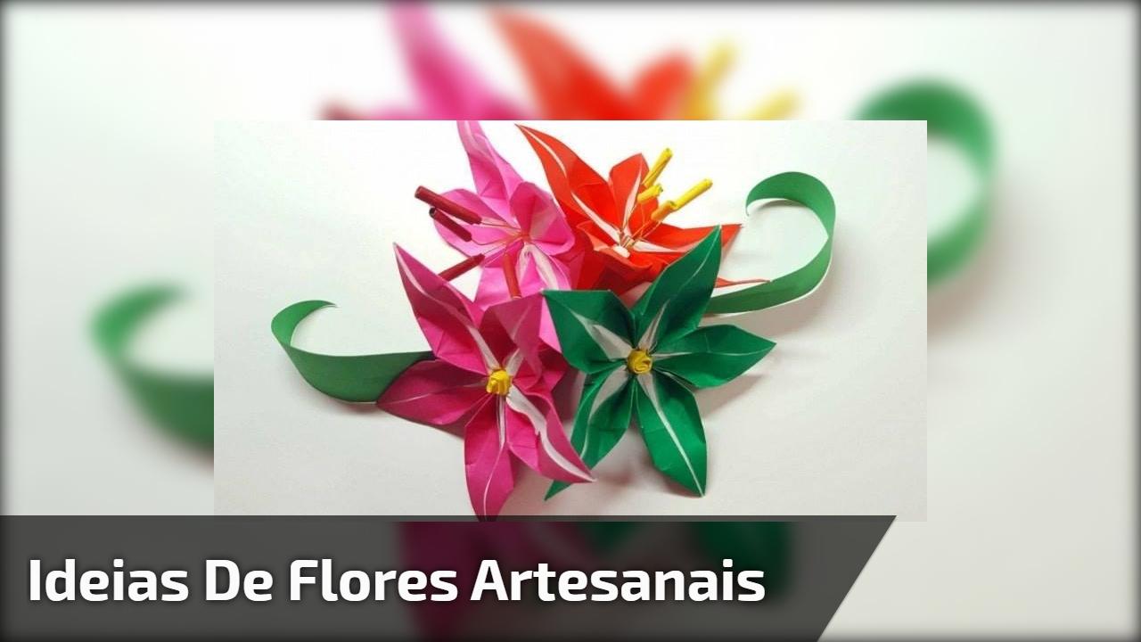 Ideias de flores artesanais