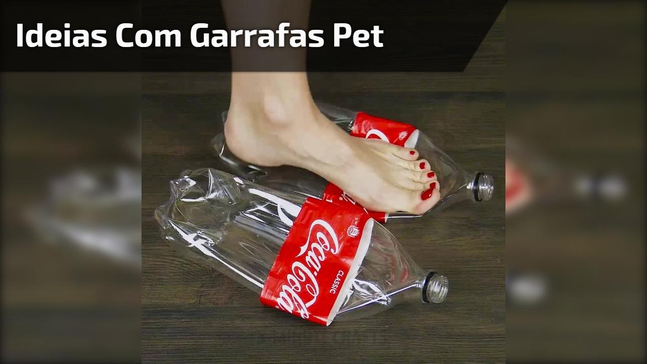 Ideias com garrafas pet