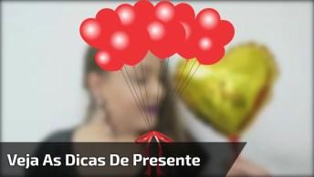 Ideias Para Fazer O Presente De Dia Dos Namorados, Todas São Incríveis!