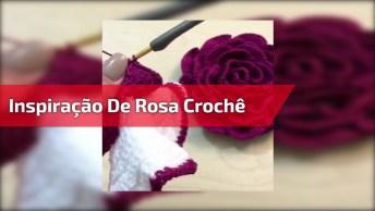 Inspiração De Rosa Crochê Para Alegrar Seu Dia, Olha Só Que Linda!