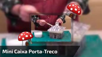 Mini Caixa Porta-Treco Feita Com Papelão, O Resultado É Lindo!