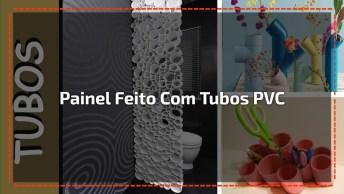 Painel De Parede Feito Com Tubos Pvc, Muito Criativo A Ideia!