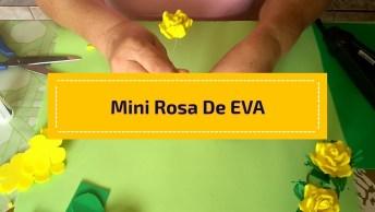 Passo A Passo De Mini Rosa De Eva, Ela Fica Muito Linda!