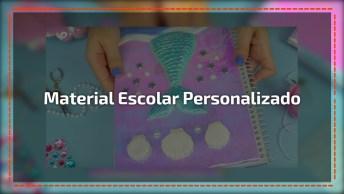 Personalizando Seu Material Escolar, Com Tema De Sereia, Confira!