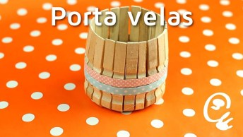 Porta-Velas Para Fazer Com Materiais Reciclados, Fica Lindo!