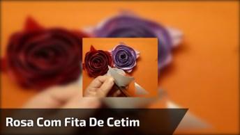 Rosa Com Fita De Cetim, Um Artesanato Que E Super Fácil De Fazer, Confira!