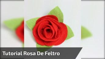 Rosa De Feltro, Mais Um Belo Artesanato Para Você Aprender!