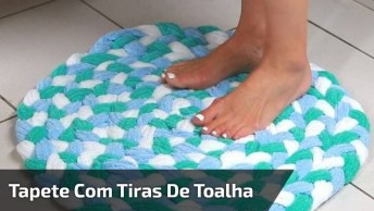 Tapete Feito Com Tiras De Toalhas, Super Útil Para Banheiros!