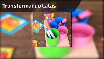 Transformando Latas Em Porta Canetinhas, Olha Só Que Legal!