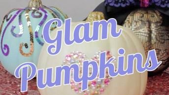 Tutorial De Aboboras Glamourosas Para Enfeitar Sua Casa No Halloween!