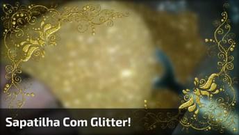 Tutorial De Como Customizar Uma Sapatinha Com Glitter Dourado!