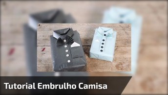 Tutorial De Como Embrulhar Presente Com Formato De Camisa!