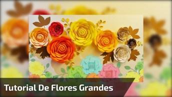 Tutorial De Flores Grandes Para Decoração De Festas Olha Só Que Lindas!
