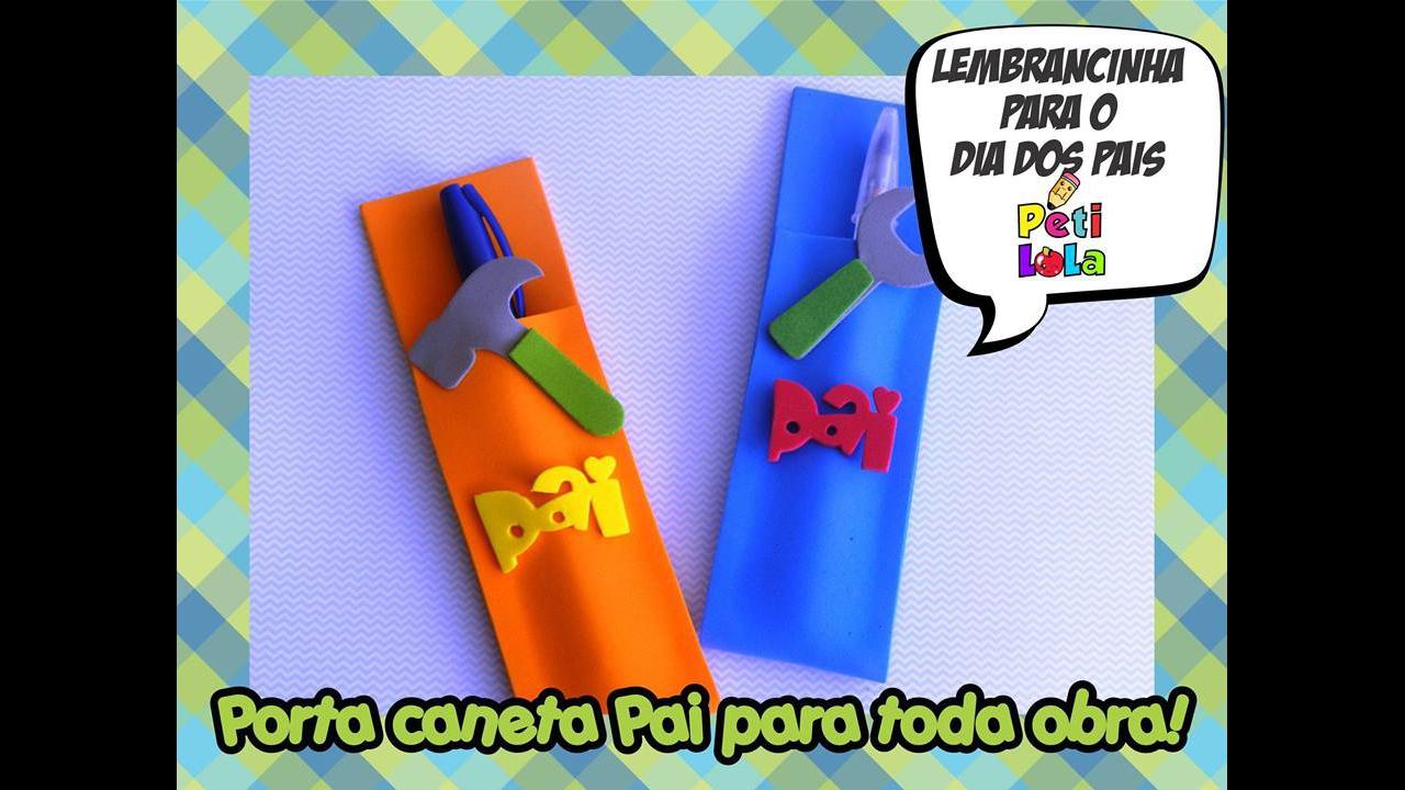 Tutorial de porta canetas para O Dia dos Pais, olha só que legal!!!