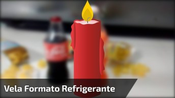 Vela Coca-Cola, Super Fácil De Fazer E Ficar Igualzinho, Confira!