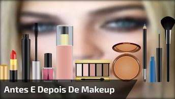 Antes E Depois De Uma Maquiagem Perfeita, Prepare-Se Para Se Apaixonar!