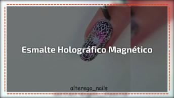 Aplicação De Esmalte Holográfico Com Efeito Magnético, E Desenho De Carimbo!
