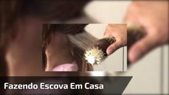 Aprenda A Fazer Escova Em Casa Com Rodrigo Cintra, Confira!