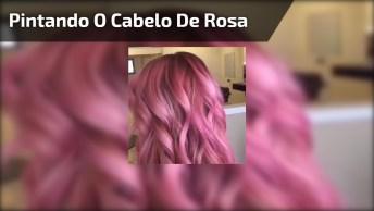 Cabelos Rosas Para O Carnaval, Quem Ama O Rosa Não Pode Ficar De Fora!