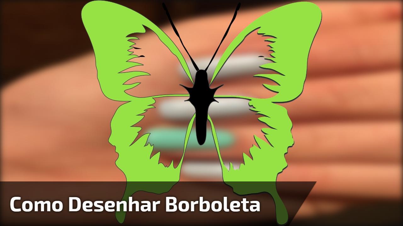 Como desenhar borboleta