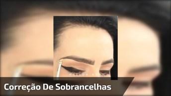 Correção De Sobrancelhas Perfeita Com Maquiagem, Veja Como Fica Natural!