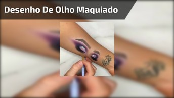Desenho De Olho Maquiado Feito No Braço Com Maquiagem, Olha Só Que Legal!