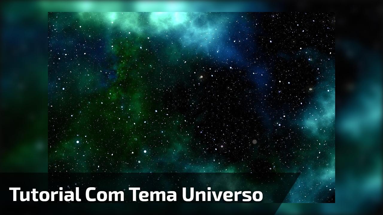 Tutorial com tema Universo