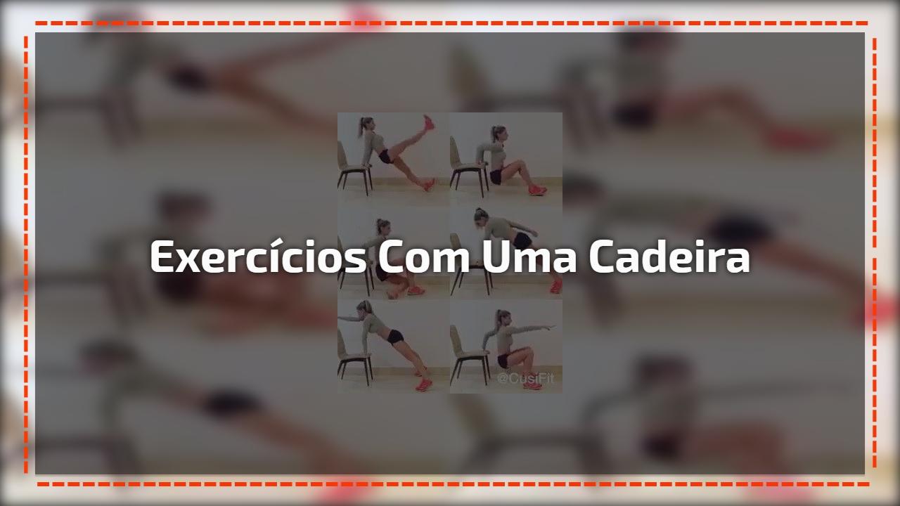 Exercícios com uma cadeira
