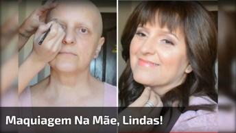 Filha Faz Linda Maquiagem Na Mãe Que Esta Lutando Contra O Câncer, Confira!