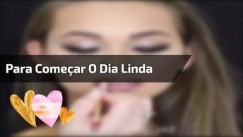 Inspiração De Maquiagem Para Você Começar O Dia Linda, Vale A Pena Conferir!