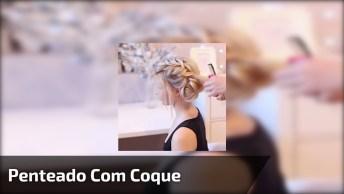 Inspiração De Penteado Lindíssimo Para Casamento, Formatura, Festa, Confira!